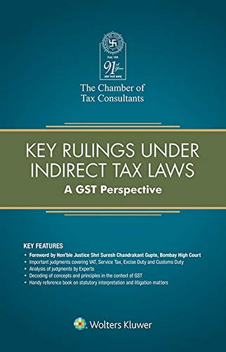Key Rulings Under Indirect Tax Laws: A GST Perspective