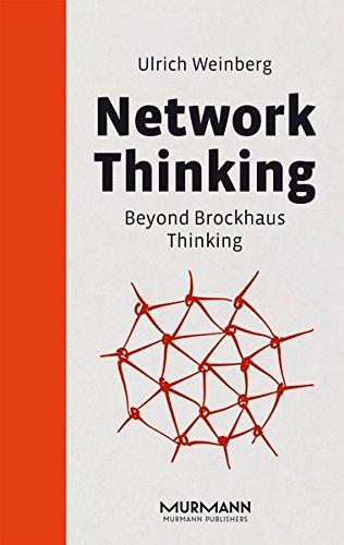 Network Thinking. Beyond Brockhaus Thinking