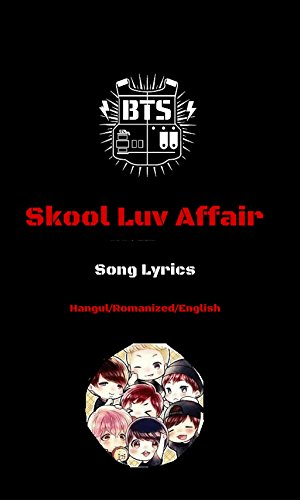 Album Skool Luv Affair (BTS Albums lyrics) (English Edition) ()