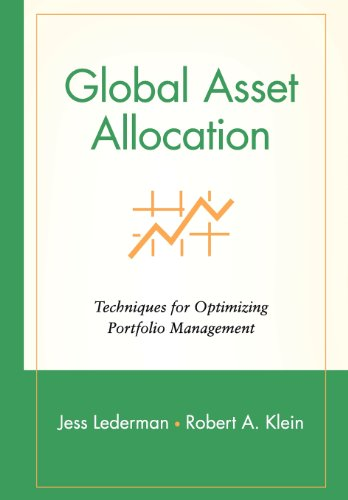 Global Asset Allocation: Techniques for Optimizing Portfolio Management (Wiley Finance Series)