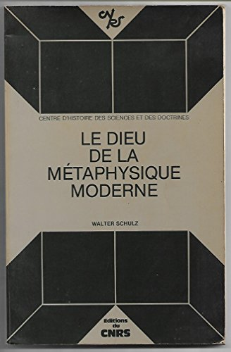 Le Dieu de la métaphysique moderne