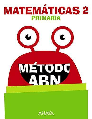 Matemáticas 2. Método ABN. por Jaime Martínez Montero