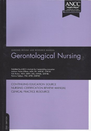 Gerontological Nursing Review and Resource Manual 2nd edition by Gillman, Paula (2008) Paperback