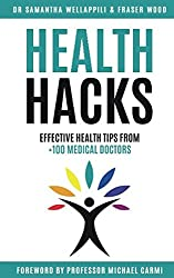 Health Hacks: Effective Health Tips From 100+ Medical Doctors