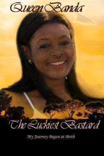 The Luckiest Bastard by Queen Banda 2014-10-28
