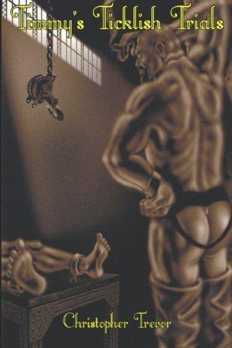 Timmy's Ticklish Trials (A Boner Book) by Christopher Trevor (2007-02-10)