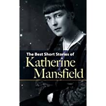Best Short Stories of Katherine Mansfield