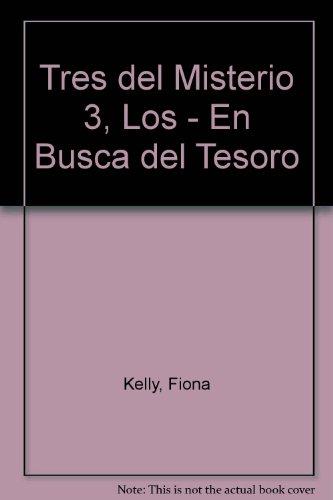 Tres del Misterio 3, Los - En Busca del Tesoro par FIONA KELLY