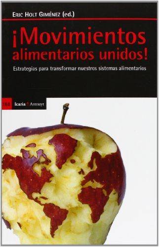 ¡Movimientos Alimentarios Unidos! (Antrazyt) por Food First