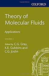 Theory of Molecular Fluids: Volume 2: Applications