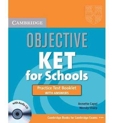 Objective KET for Schools Practice Test Booklet with Answers with Audio CD (Objective) (Mixed media product) - Common
