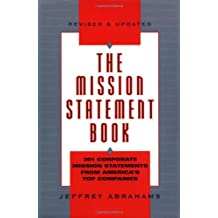The Mission Statement Book: 301 Corporate Mission Statements from America's Top Companies