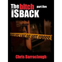 The Bitch Is Back Part 5 (The Bitch Is Back British Crime Thrillers)