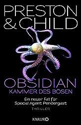 Obsidian - Kammer des Bösen: Ein neuer Fall für Special Agent Pendergast (Ein Fall für Special Agent Pendergast)