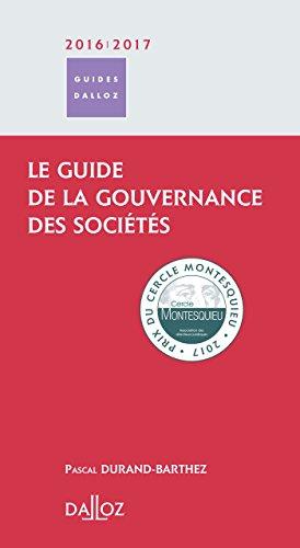 Le guide de la gouvernance des sociétés - 1ère édition par Pascal Durand-Barthez