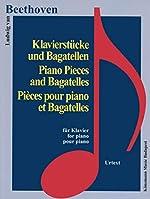 Partition - Beethoven - Pièces pour piano et Bagatelles de Ludwig van Beethoven