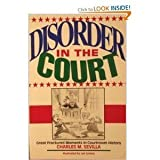 Disorder in the Court: Great Fractured Moments in Courtroom History by Charles M. Sevilla (1993-07-26)