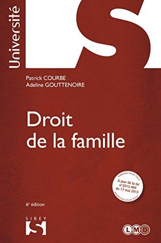Droit de la famille - 6e éd.: Université par Patrick Courbe, Adeline Gouttenoire