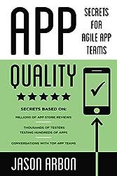 App Quality: Secrets for Agile App Teams