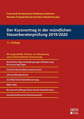 Der Kurzvortrag in der mündlichen Steuerberaterprüfung 2019/2020