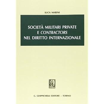 Società Militari Private E «Contractors» Nel Diritto Internazionale