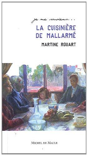 La cuisinière de Mallarmé par Martine Rouart