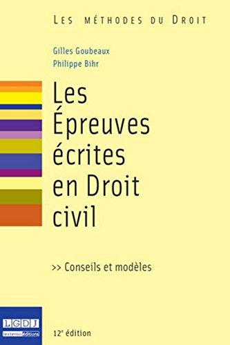 Les Epreuves écrites en droit civil, 12ème édition