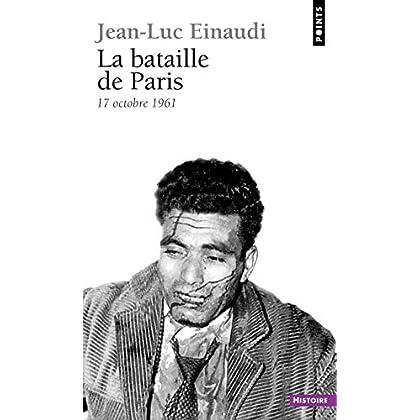 La Bataille de Paris. 17 octobre 1961