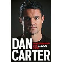Dan Carter: The Autobiography of an All Blacks Legend (Jack Lark)