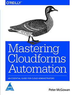 Mastering Cloudforms Automation: An Essential Guide For Cloud