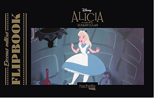 Flipbook. Alicia en el país de las maravillas (Hachette Heroes - Disney - Especializados) por Varios autores
