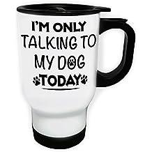 Solo parlando con il mio cane Viaggi termica Bianco tazza 14 once 400ml v738tw