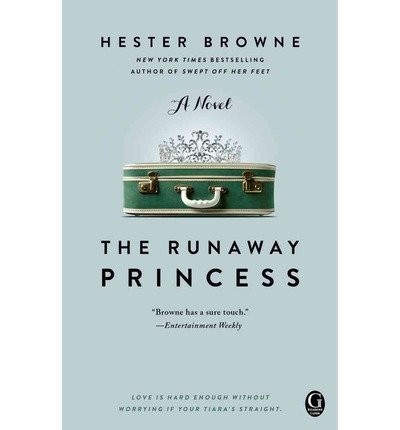 [(The Runaway Princess)] [Author: Hester Browne] published on (October, 2012)