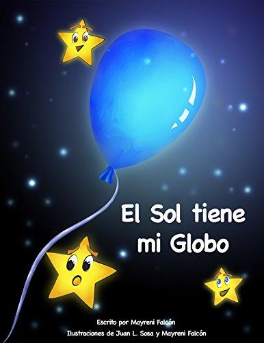 El Sol tiene mi globo por Mayreni Falcón Rivera