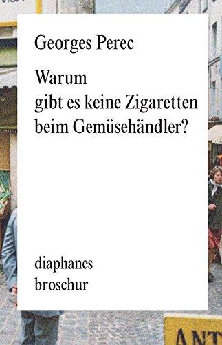 Warum gibt es keine Zigaretten beim Gemüsehändler (diaphanes Broschur)