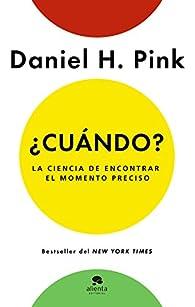 ¿Cuándo? par Daniel H. Pink