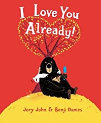 By John, Jory ( Author ) [ I Love You Already! By Dec-2015 Hardcover