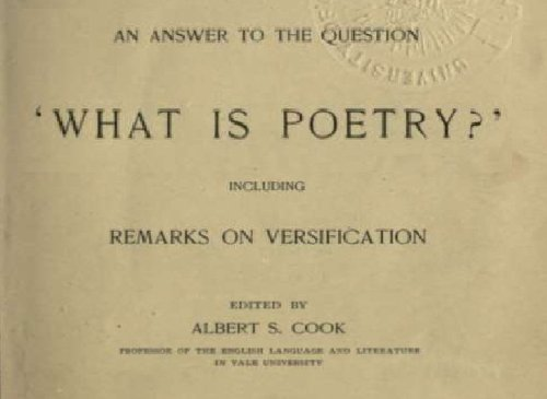 An Answer To The Question  What Is Poetry?  Including Remarks On Versification