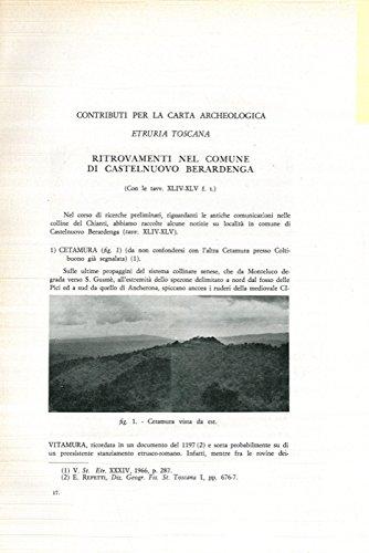 Etruria Toscana. Ritrovamenti nel Comune di Castelnuovo Berardenga.