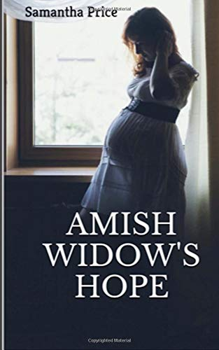 Amish Widow's Hope (Expectant Amish Widows, Band 1)