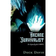 Arcane Survivalist: Apocalyptic Fantasy LitRPG (English Edition)