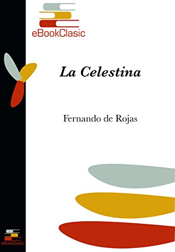 La Celestina (Anotado) eBook: de Rojas,Fernando: Amazon.es: Tienda ...
