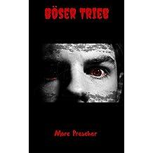 Böser Trieb: Horrorthriller