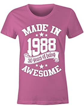 6TN Mujer Hecho EN 1988 30 Years of Being Sorprendente Camiseta