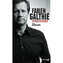 Fabien Galthié - Retour intérieur