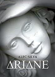 Ariane (Ciclo da Virtude Livro 1) (Portuguese Edition)