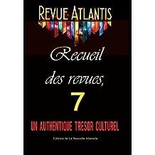 Revue Atlantis, recueil des revues 7, un authentique trésor culturel