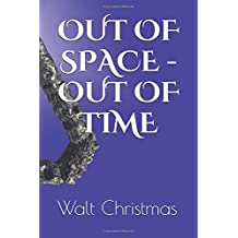 Out of Space – Out of Time (The Architects Series)