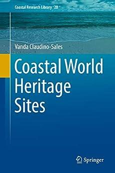 Coastal World Heritage Sites (coastal Research Library Book 28) por Vanda Claudino-sales epub