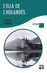 L'illa de l'holandès par Ferran Torrent